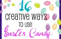 16 Creative Ways to Use Extra Easter Candy at B-InspiredMama.com