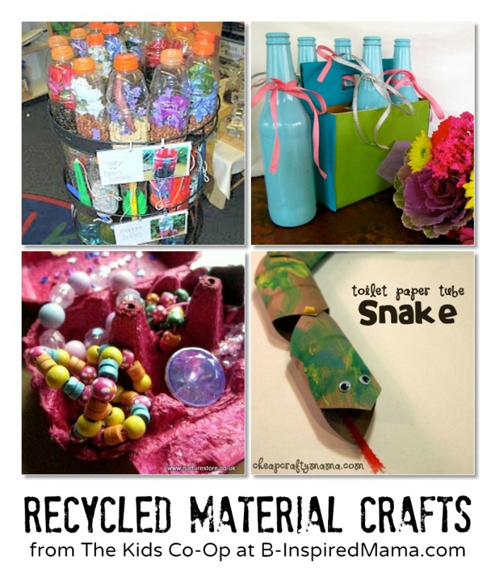 Recycled Material Crafts from The Kids Co-Op at B-InspiredMama.com