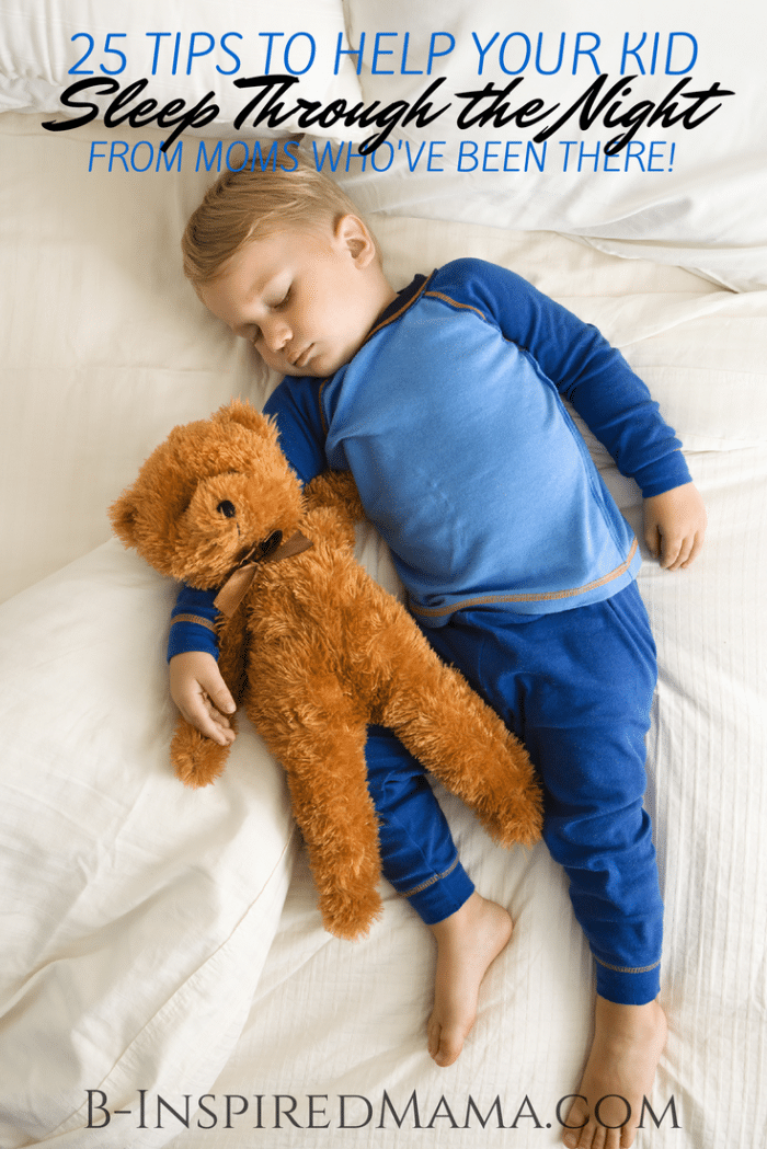 Tips to Help Your Kid Sleep Through the Night at B-Inspired Mama