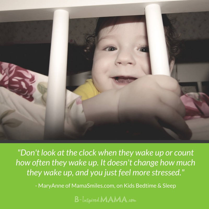 Experienced Moms Share - Bedtime Tips and how to help kids sleep through the night - Don't look at the clock!
