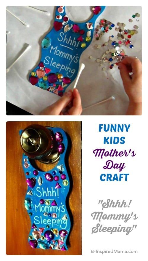 Funny Mother's Day Kids Craft - Shhh! Mom's Sleeping Door Hanger - B-Inspired Mama