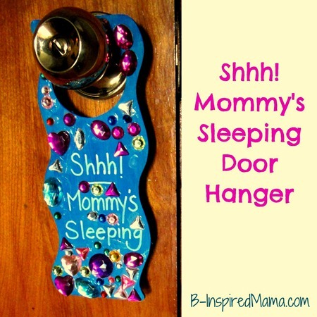 Mommy's Sleeping Door Hanger Kids Craft for Mother's Day at B-InspiredMama.com
