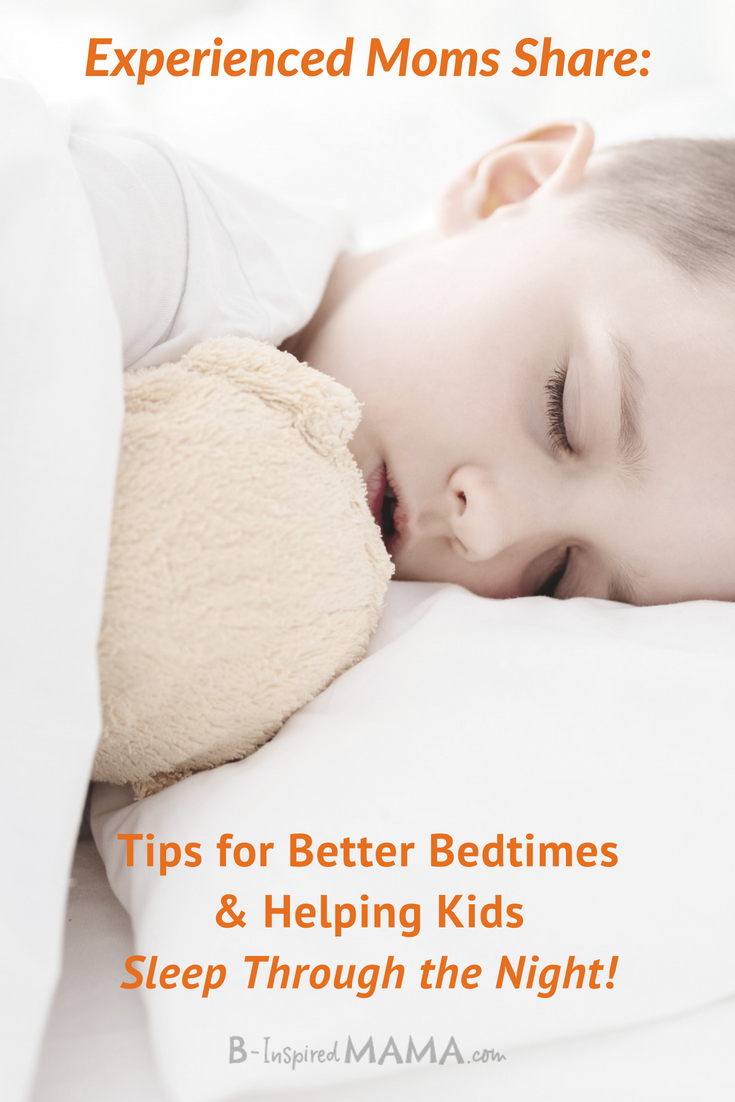 Moms Share - How to make bedtime aasy and help kids sleep through the night