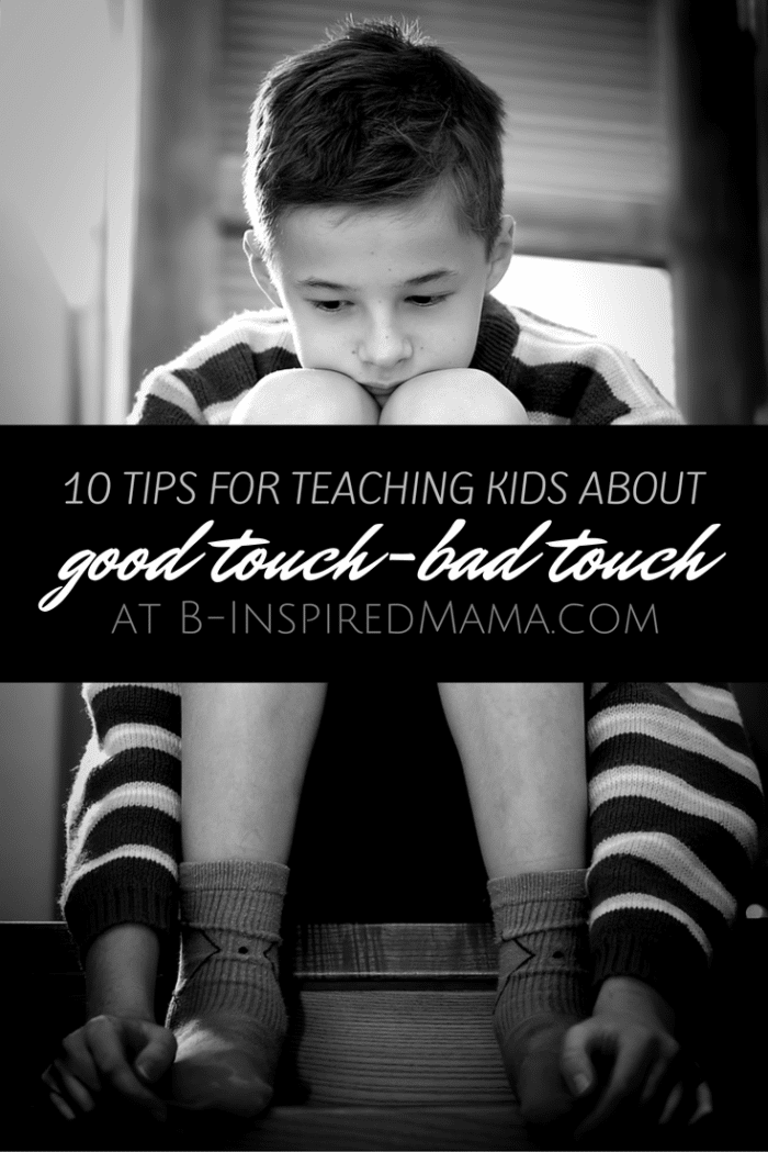 ef7e66929eb 10 Tips for Teaching Kids About Good Touch Bad Touch - at B-Inspired Mama