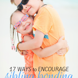 17 Ways to Encourage Sibling Bonding - From Moms Who've Been There - at B-Inspired Mama