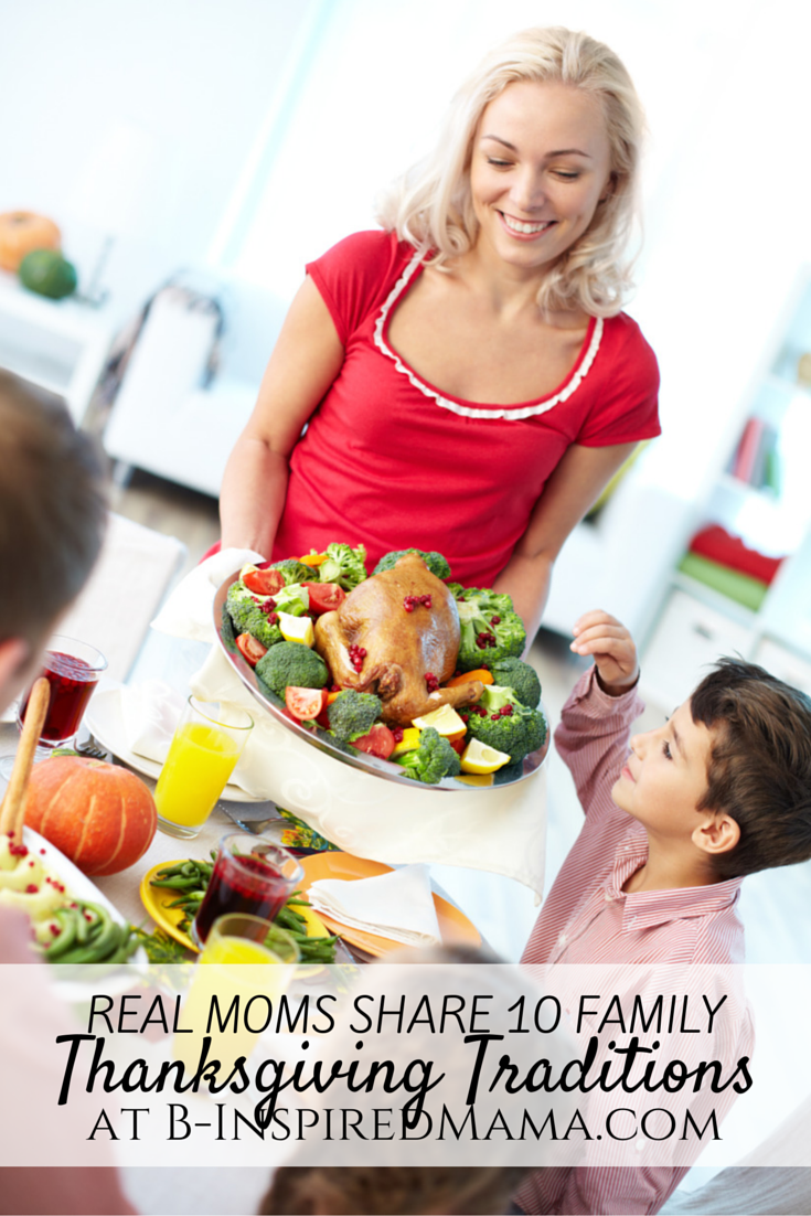10 Fun and Easy Thanksgiving Traditions [From the Mouths of Moms] at B-Inspired Mama
