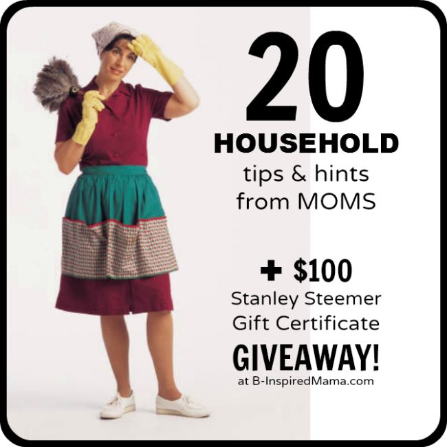 20 Household Tips and Hints from the Mouths of Moms at B-InspiredMama.com