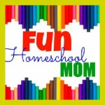 Fun Homeschool Mom