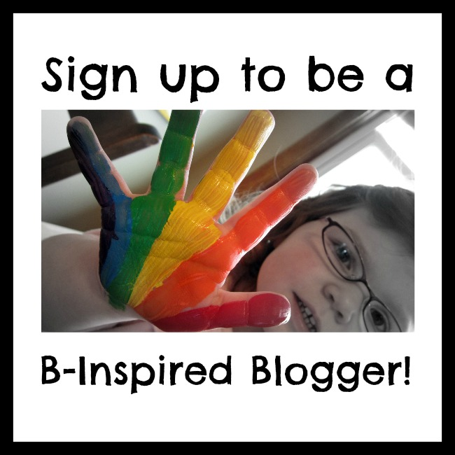 Sign Up To Be A B-Inspired Blogger at B-InspiredMama.com