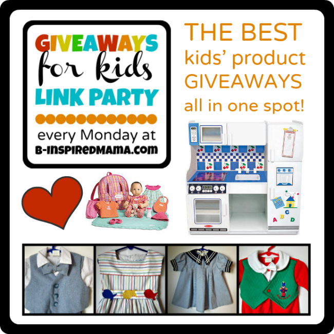 Giveaways for Kids Link Party Mondays at B-InspiredMama.com