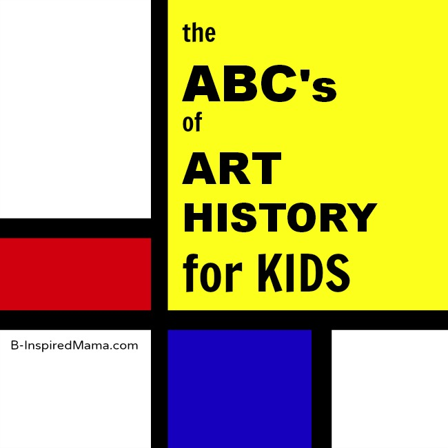 photo regarding Art History Timeline Printable named The ABCs of Artwork Heritage for Small children B-Encouraged Mama
