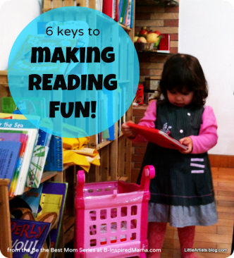 Keys to Make Reading Fun From Little Artists Blog on B-InspiredMama.com