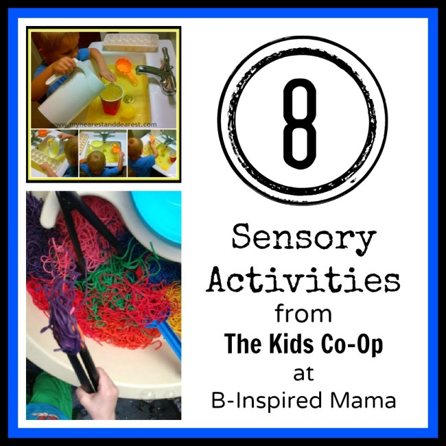Sensory Activities from The Kids Co-Op at B-InspiredMama.com