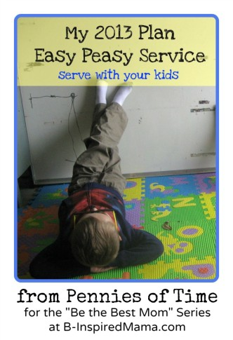 Easy Peasy Plan for Service with Kids at B-InspiredMama.com