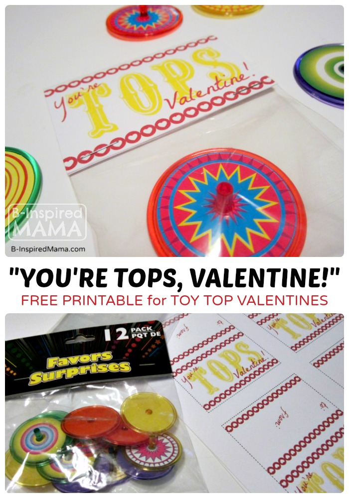 You're Tops Valentine Printable at B-Inspired Mama
