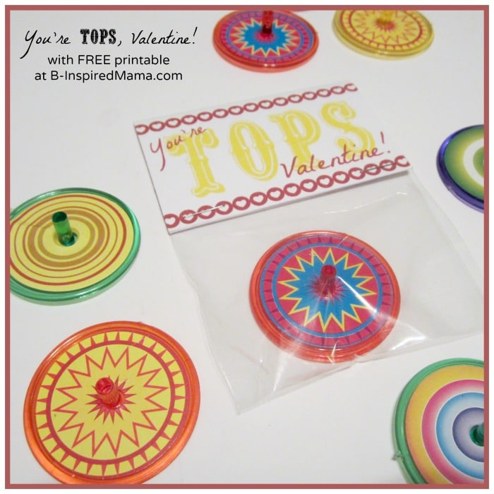 You're Tops Valentine Printable from B-InspiredMama.com