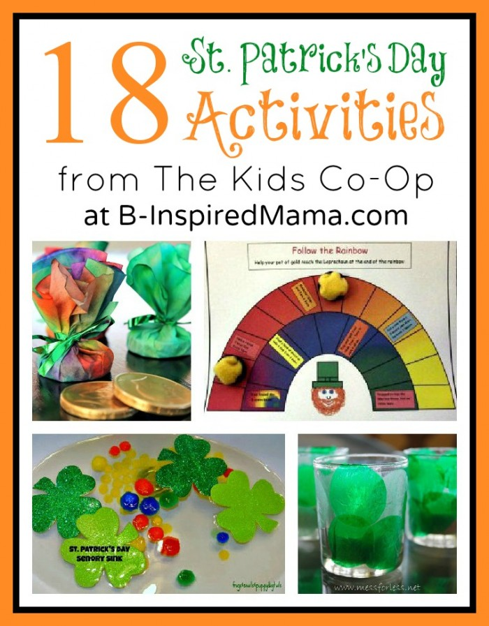 18 St. Patrick Activities from The Kids Co-Op at B-InspiredMama.com