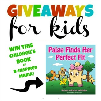 Children's Book Giveaway + More Giveaways for Kids at B-InspiredMama.com