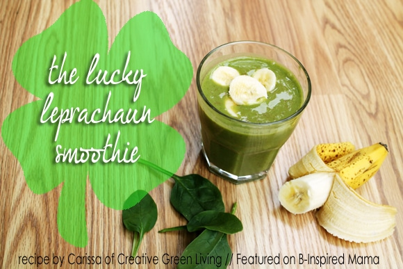 Lucky Leprechaun Green Smoothie Recipe from Creative Green Living and B-InspiredMama.com