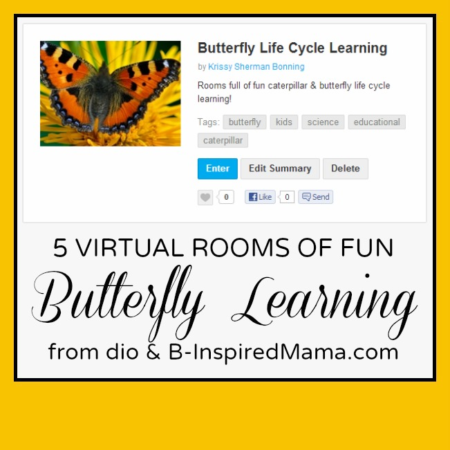 Butterfly Life Cycle Learning Made FUN with dio and B-InspiredMama.com