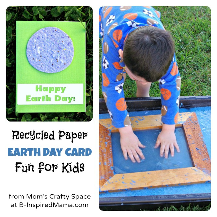 Kids Earth Day Recycled Paper Card from Mom's Crafty Space at B-InspiredMama.com