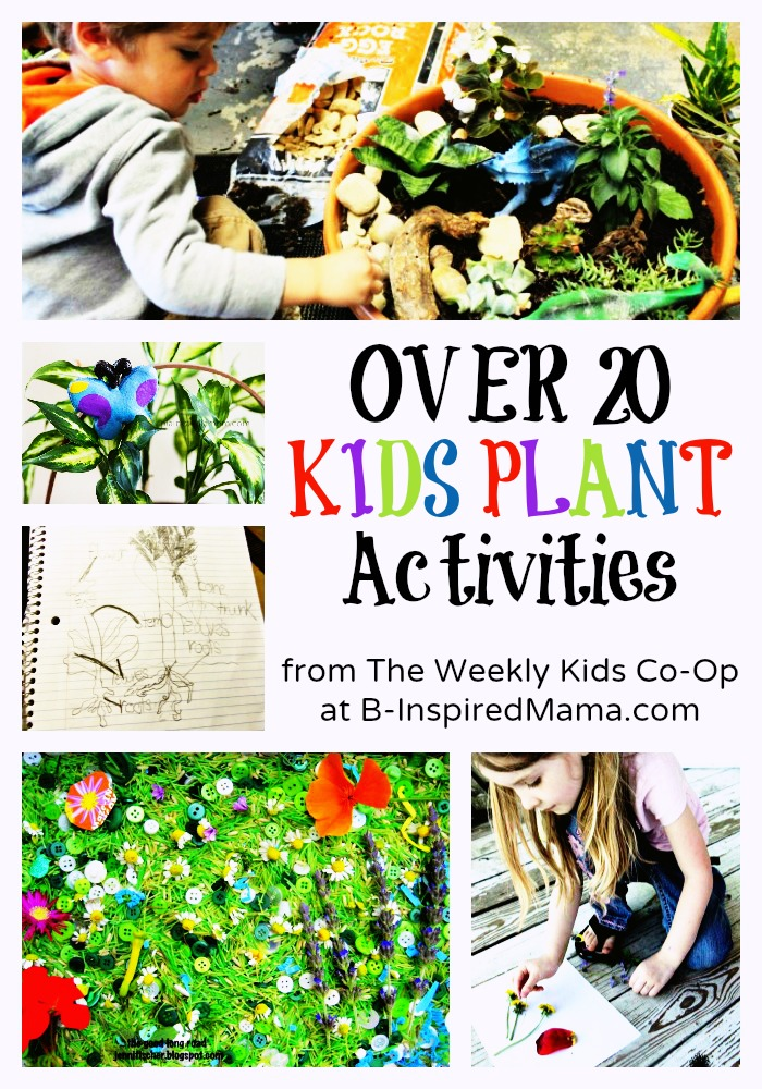 20+ Kids Plant Activities and Plant Crafts from The Weekly Kids Co-Op at B-InspiredMama.com