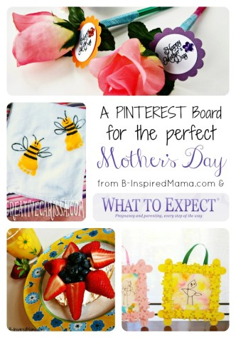 My Perfect Mother's Day Pinterest Board from What to Expect and B-InspiredMama.com