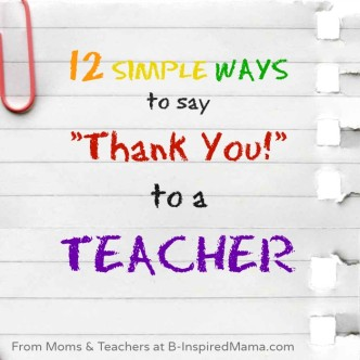 Simple Ways to Show Appreciation to Teachers at B-InspiredMama