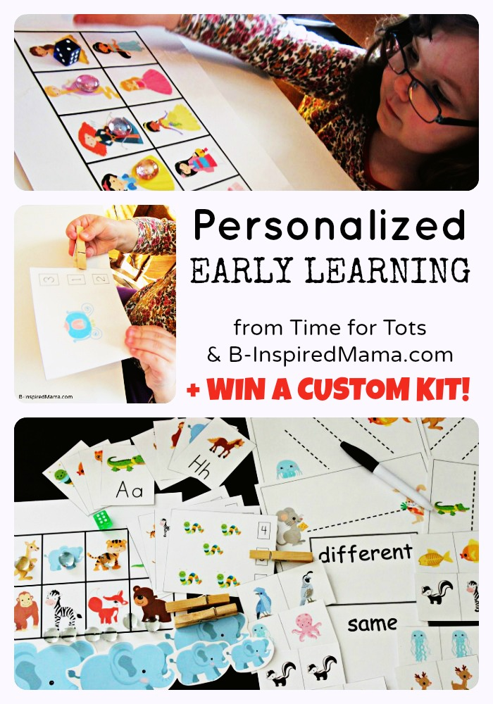 Win a Custom Early Learning Kit from Time for Tots at B-InspiredMama.com
