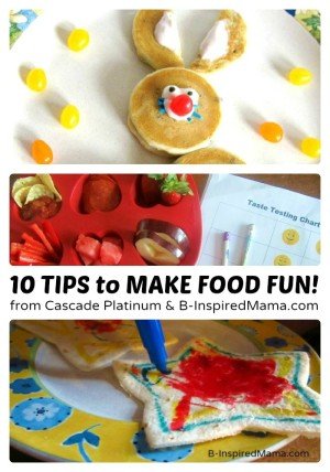 10 Tips to Make Food Fun for Picky Eaters from #MyPlatinum and B-InspiredMama.COM