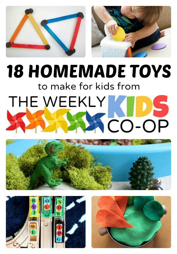 18 Easy Homemade Toys to Make from The Weekly Kids Co-Op ...