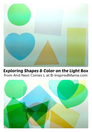 Exploring Shapes and Colors on a Kids Light Box from And Next Comes L at B-Inspired Mama
