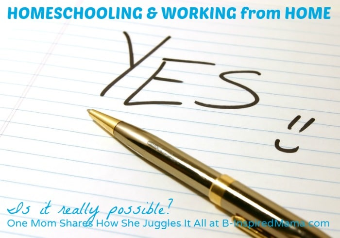 Juggling Homeschooling and Working from Home at B-Inspired Mama