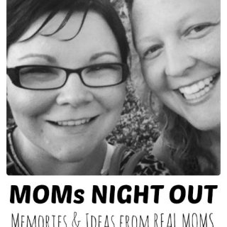 Moms Night Out Thoughts and Ideas at B-InspiredMama