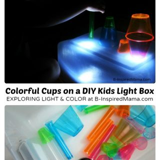 Colorful Cups and Kids Light Box Play at B-Inspired Mama