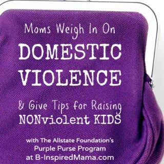 Moms Talk Domestic Violence Awareness - Sponsored by The Allstate Foundation's Purple Purse Program at B-Inspired Mama