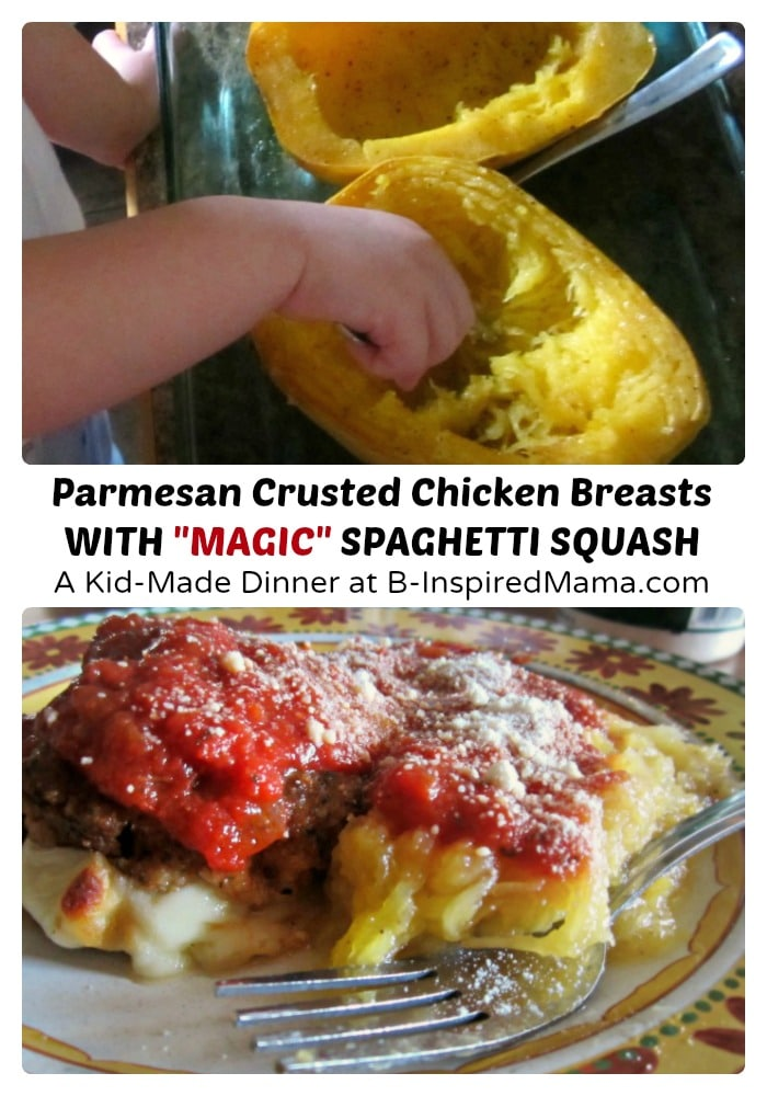 A Kid Made Italian Chicken and Magic Spaghetti Squash Dinner at B-Inspired Mama