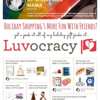 Get a Sneak Peek at B-Inspired Mama's Gift Guide Picks at Luvocracy