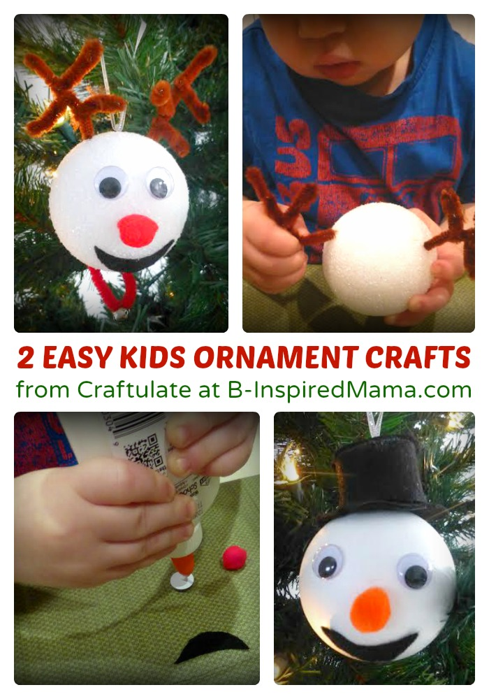 2 easy christmas ornaments for kids to make b inspired mama