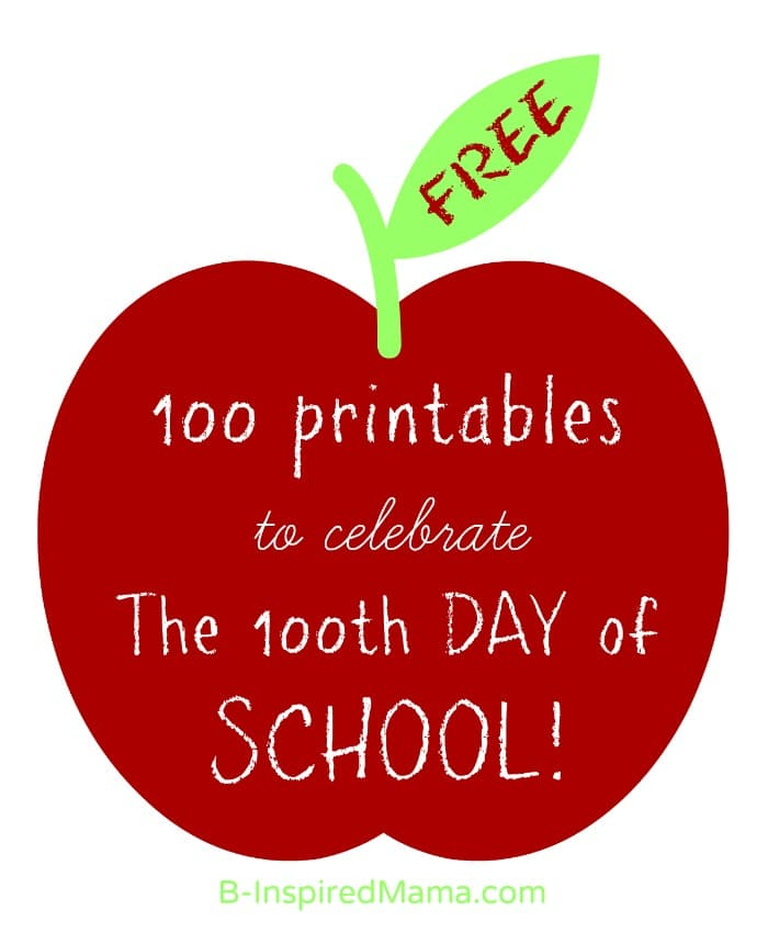 100 FREE 100th Day of School Printables – 100 Days of School Worksheets for Kindergarten