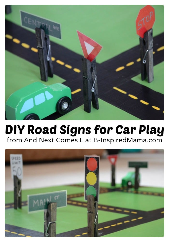 Easy Diy Toys Fun Road Signs B Inspired Mama