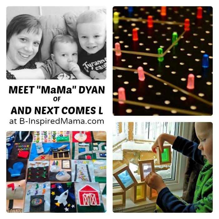 Meet Mama Dyan of And Next Comes L at B-Inspired Mama