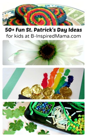 Over 50 Fun Ideas for St. Patrick's Day for Kids at B-Inspired Mama