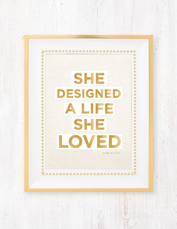 She Designed a Life Print from Pretty Chic SF - Making Monthly Mama Goals at B-Inspired Mama