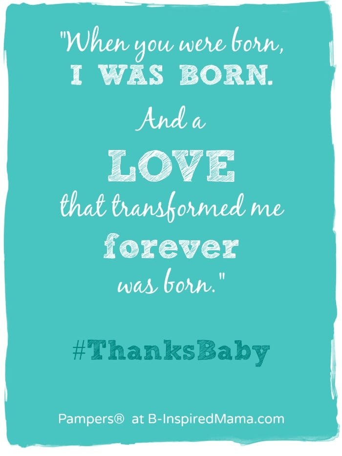 When a Parent is Born - #Sponsored by Pampers - #ThanksBaby - B-Inspired Mama