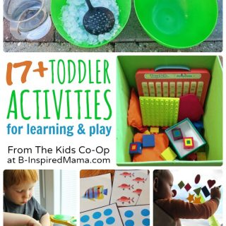 17+ Toddler Activities from The Weekly Kids Co-Op