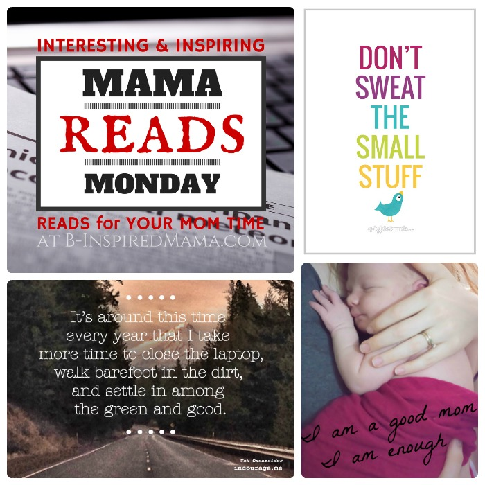 Encouraging and Interesting Articles for Moms at Mama Reads Monday - B-Inspired Mama