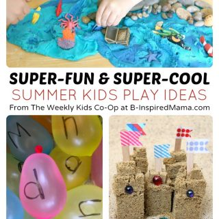 The BEST Kids Play Ideas for Summer – to Keep Kids Busy and Happy!