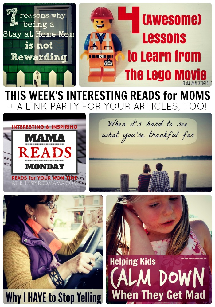 Interesting and Encouraging Articles for Moms + The Mama Reads Monday Link Party at B-Inspired Mama