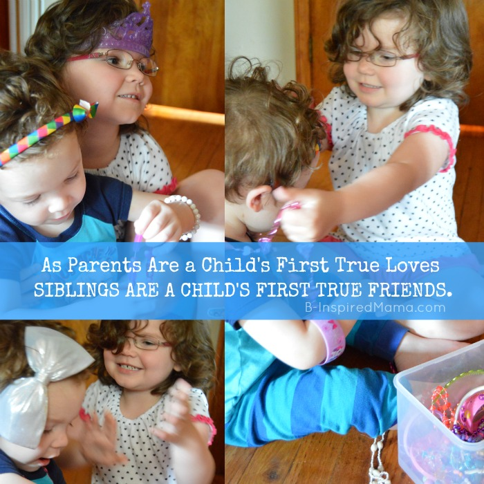 Siblings Are a Child's First True Friends - Benefits of Homeschooling for Us at B-Inspired Mama